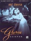 Gloria Estefan -- Mi Tierra