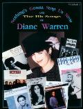 Nothing's Gonna Stop Us Now and the Hit Songs of Diane Warren, Vol 1: Piano/Vocal/Chords