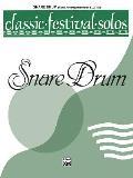 Classic Festival Solos||||Classic Festival Solos (Snare Drum), Vol 1