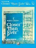 Closer Than Ever: Vocal Score