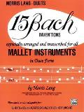 15 Bach Inventions: For All Mallet Instruments