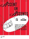 Accent on Accents, Bk 1: Modern Snare Drum Studies Written with Contemporary Notations Conceived for the Concert and Jazz Drummer