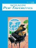 Schaum Pop Favorites, B Book: Late Elementary