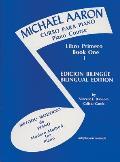 Michael Aaron Piano Course||||Michael Aaron Piano Course (Curso Para Piano), Bk 1