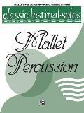 Classic Festival Solos||||Classic Festival Solos (Mallet Percussion), Vol 1