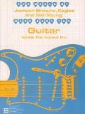 The Music of... Made Easy for Guitar Series||||The Music of Jackson Browne, Eagles and Neil Young Made Easy for Guitar