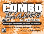 Combo Blasters for Pep Band (An All-Purpose Book for Games, Pep Rallies and Other Stuff)