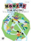 Hooray for Singing! (Part-Singing Adventures for Upper Elementary and Middle School)
