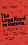 The Long Road to Reform: Restructuring Public Education in Quebec