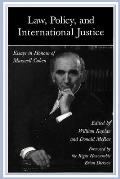 Law, Policy, and International Justice