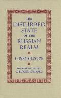 The Disturbed State of the Russian Realm
