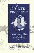 A Life of Propriety