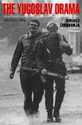 The Yugoslav Drama, Second Edition