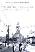 The Churches and Social Order in Nineteenth- and Twentieth-Century Canada