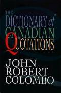 Dictionary Of Canadian Quotations