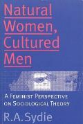 Natural Women Cultured Men A Feminist