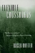 Flexible Crossroads: The Restructuring of British Columbia's Forest Economy
