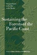 Sustaining the Forests of the Pacific Coast: Forging Truces in the War in the Woods