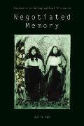 Negotiated Memory: Doukhobor Autobiographical Discourse
