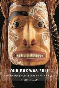 Our Box Was Full: An Ethnography for the Delgamuukw Plaintiffs