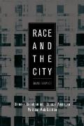 Race and the City: Chinese Canadian and Chinese American Political Mobilization