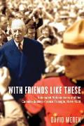 With Friends Like These: Entangled Nationalisms and the Canada-Quebec-France Triangle, 1944-1970