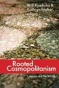 Rooted Cosmopolitanism: Canada and the World