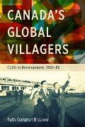 Canada's Global Villagers: Cuso in Development, 1961-86