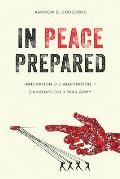 In Peace Prepared: Innovation and Adaptation in Canada's Cold War Army