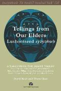 Tellings from Our Elders: Lushootseed Syeyehub: Volume 2: Tales from the Skagit Valley