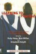 Learning to Practise: Professional Education in Historical and Contemporary Perspective