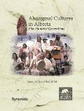 Aboriginal Cultures in Alberta: Five Hundred Generations