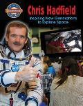 Chris Hadfield: Inspiring New Generations to Explore Space