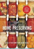 Ball Complete Book of Home Preserving 400 Delicious & Creative Recipes for Today