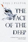 The Face of the Deep: Exploring...