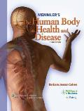 Memmler's Human Body in Health - With CD and Study Guide (11TH 09 - Old Edition)
