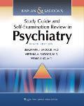 Kaplan & Sadocks Study Guide & Self Examination Review in Psychiatry 8th Edition