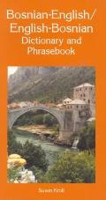 Bosnian English English Bosnian Dictionary & Phrasebook
