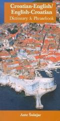 Croatian English English Croatian Dictionary & Phrasebook