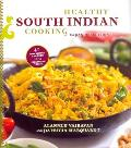 Healthy South Indian Cooking, Expanded Edition