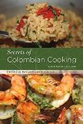 Secrets of Colombian Cooking Expanded Edition