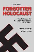 Forgotten Holocaust 3rd Edition