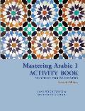Mastering Arabic 1 Activity Book Practice for Beginners