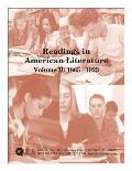 Readings in American Literature Volume II: 1865 - 1923