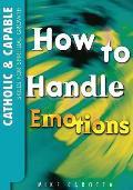 Catholic & Capable: Emotional Awareness Student Workbook