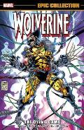Wolverine Epic Collection The Dying Game