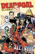 Deadpool Classic Volume 15 All the Rest