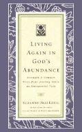 Living Again in God's Abundance