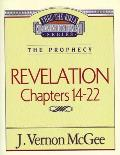 Thru the Bible Vol. 60: The Prophecy (Revelation 14-22)