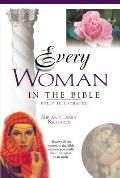 Every Woman in the Bible Everything in the Bible Series